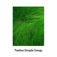 Twelve Simple Songs cover