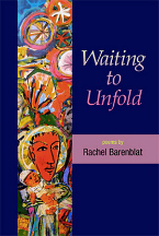 "cover of ""Waiting to Unfold"" by Rachel Barenblat"